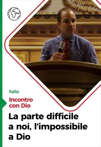 Incontro con Dio - 27/09/20 - Italia - La parte difficile a noi, l'impossibile a Dio