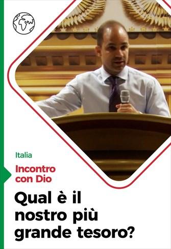 Incontro con Dio - 04/10/20 - Italia - Qual è il nostro più grande tesoro?