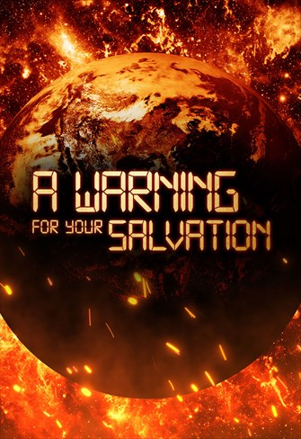 A warning for your salvation
