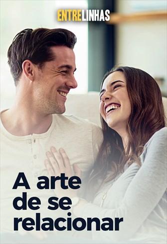 A arte de se relacionar - Entrelinhas - 18/10/20