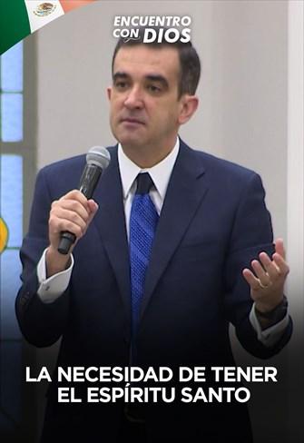 La necesidad de tener el Espíritu Santo - Encuentro com Dios - 04/10/20 - Mexico