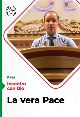 Incontro con Dio - 25/10/20 - Italia - La vera Pace