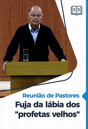 """Fuja da lábia dos """"profetas velhos"""" - Reunião de Pastores - 29/10/20"""