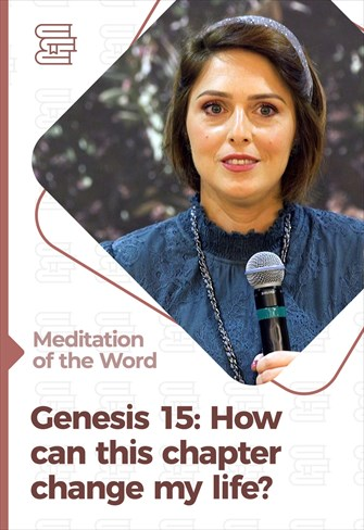 How can this chapter change my life? - Meditation of the Word