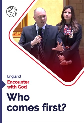 Who comes first? - Encounter with God - 25/10/20 - England