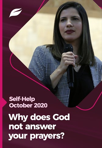 Why does God not answer your prayers? - Godllywood Self-Help - 07/11/20