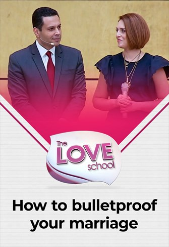The Love School - USA - 07/11/20 - How to bulleftproof your marriage