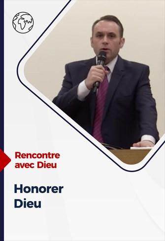 Honorer Dieu - Rencontre avec Dieu - 01/11/20 - France