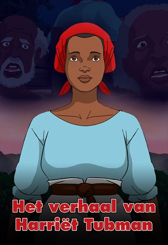 Het verhaal van Harriet Tubman - Nederland