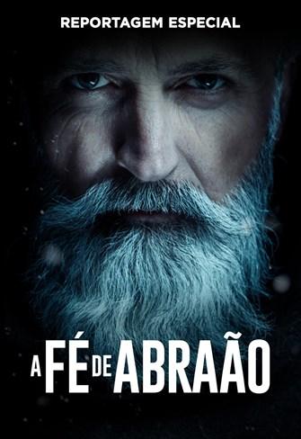 Reportagem Especial - Abraão