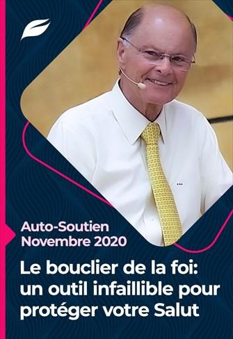 Godllywood Auto-soutien - 28/11/20 - France - Le bouclier de la foi: un outil infaillible pour protéger votre Salut