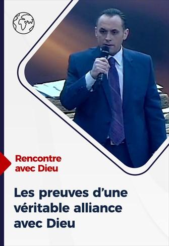 Rencontre avec Dieu - 06/12/20 - France - Les preuves d'une véritable alliance avec Dieu