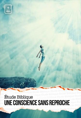 Étude Biblique - 06/09/20 - France - Une conscience sans reproche