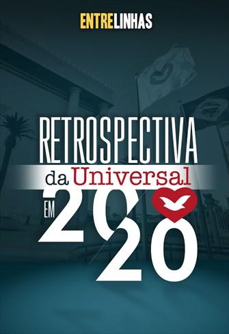 Retrospectiva da Universal 2020 - Entrelinhas - 20/12/20