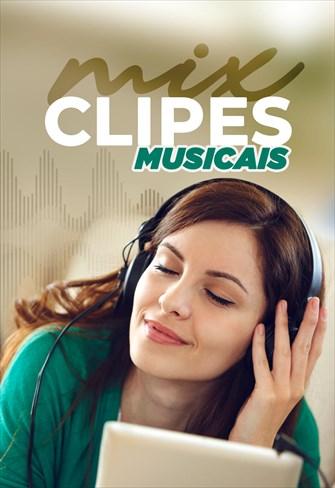MIX - Clipes Musicais