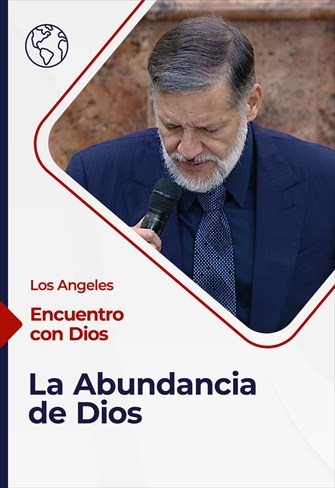 Encuentro con Dios - 27/12/20 - Los Angeles - La Abundancia de Dios