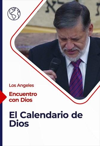 Encuentro con Dios - 03/01/21 - Los Angeles - El Calendario de Dios