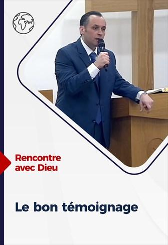 Rencontre avec Dieu - 03/01/21 - France - Le bon témoignage