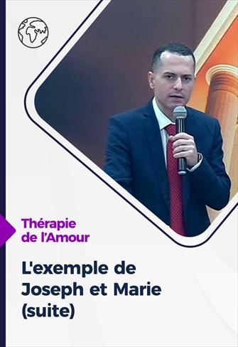 Thérapie de l'Amour -  24/12/20 - France - L'exemple de Joseph et Marie (suite)