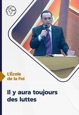Il y aura toujours des luttes - L'école de la Foi - 30/12/20 - France