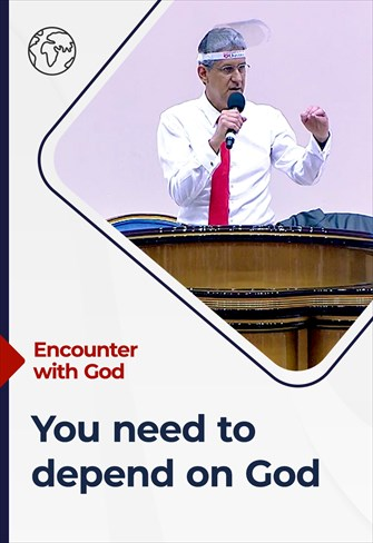 You need to depend on God - Encounter with God - 13/12/20 - South Africa