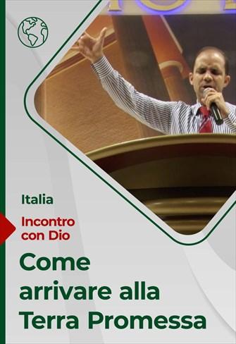 Come arrivare alla Terra Promessa - Incontro con Dio - 10/01/21 - Italia