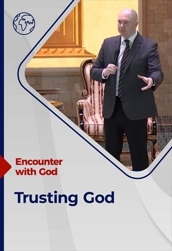 Trusting God - Encounter with God - 10/01/21 - England