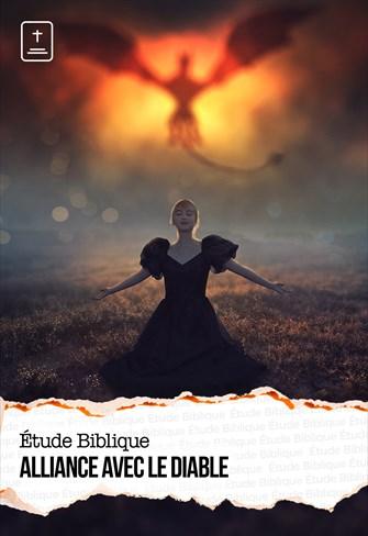 Étude Biblique - 17/01/21 - France - Alliance avec le diable