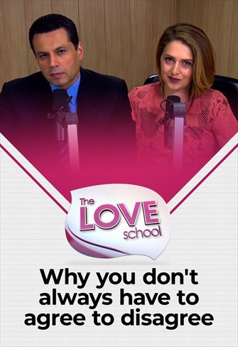 The love School - USA - 16/01/21 - Why you don't always have to agree to disagree