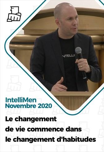 IntelliMen - 29/11/20 - France - Le changement de vie commence dans le changement d'habitudes
