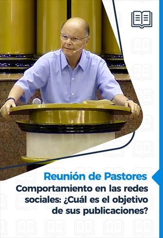 Comportamiento en las redes sociales: ¿Cuál es el objetivo de sus publicaciones? - Reunión de pastores - 21/01/21