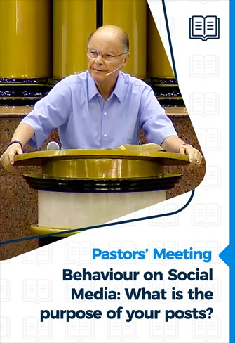 Behaviour on Social Media: What is the purpose of your posts? – Pastor's Meeting – 21/01/21