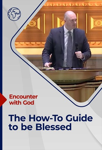 The How-To Guide to be Blessed - Encounter with God - 24/01/21 - England