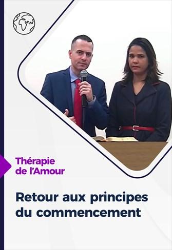 Thérapie de l'Amour - 28/01/21 - France - Retour aux principes du commencement