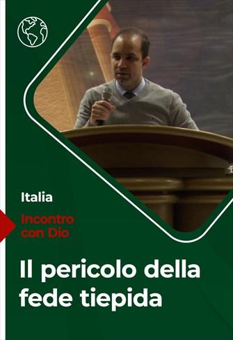 Il pericolo della fede tiepida - Incontro con Dio - 31/01/21 - Italia