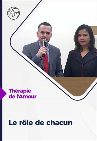 Thérapie de l'Amour - 04/02/21 - France - Le rôle de chacun