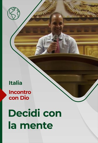Decidi con la mente - Incontro con Dio - 07/02/21 - Italia