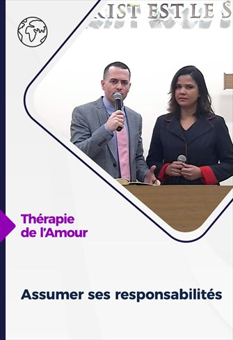 Thérapie de l'Amour - 11/02/21 - France - Assumer ses responsabilités