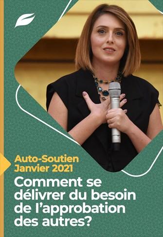 Godllywood Auto-Soutien - 30/01/21 - Comment se délivrer du besoin de l'approbation des autres?