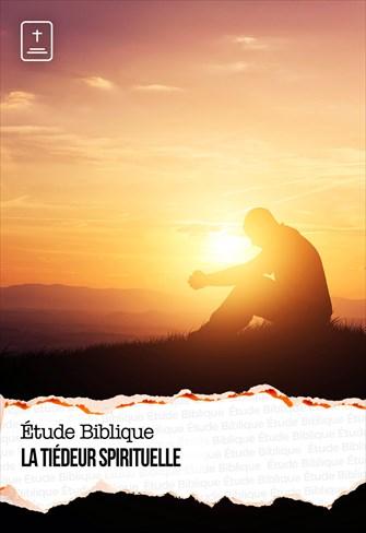Étude Biblique - 14/02/21 - France - La tiédeur spirituelle