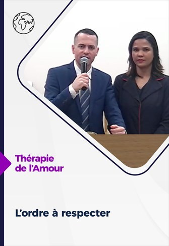 Thérapie de l'Amour - 18/02/21 - France - L'ordre à respecter