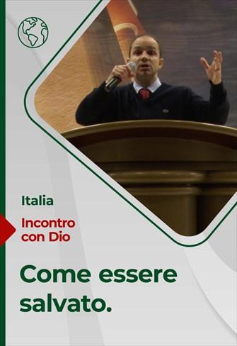 Come essere salvato - Incontro con Dio - 21/02/21 - Italia