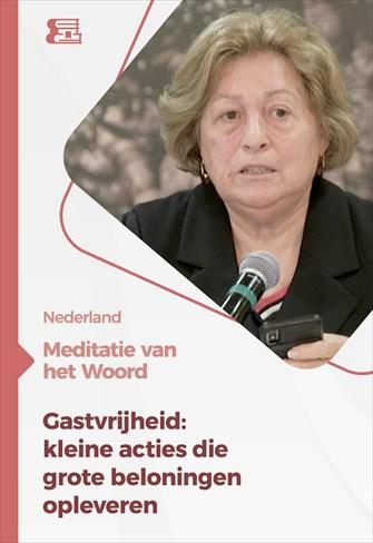 Meditatie van het Woord - Gastvrijheid: kleine acties die grote beloningen opleveren - Nederland