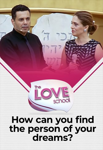 The love School - USA - 27/02/21 - How can you find the person of your dreams? & How can your spouse become a dream?