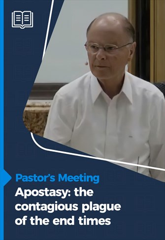 Pastors' Meeting - 11/03/21 - Apostasy: the contagious plague of the the end times