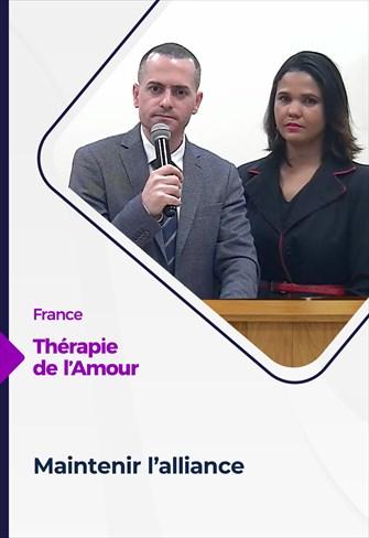 Thérapie de l'Amour - 18/03/21 - France - Maintenir l'alliance