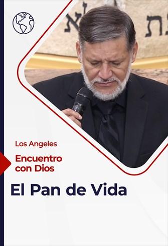 Encuentro con Dios - 21/03/21 - Los Angeles - El Pan de Vida