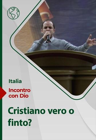 Incontro con Dio - 28/03/21 - Italia - Cristiano vero o finto?