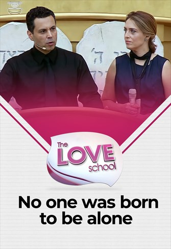 The love School - USA - 27/03/21 - No one was born to be alone…