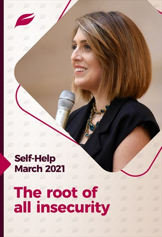 Godllywood Self-Help - 27/03/21 - The root of all insecurity
